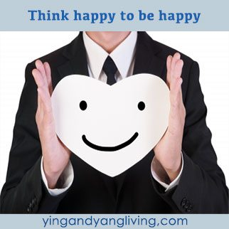 Zen Message: Think Happy to be Happy
