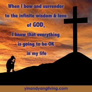 OM Message: Bow & Surrender to God