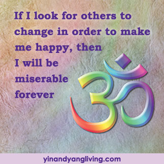 OM Message: Changing Others, Miserable Forever