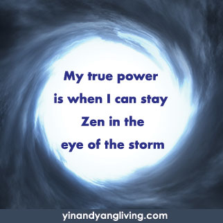 OM Message: Zen in the Eye of the Storm
