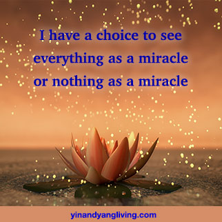 OM Message: Everything a Miracle