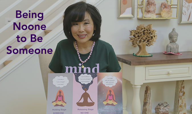 Being Noone to Be Someone: Releasing the Ego Mind