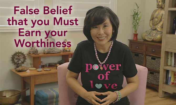False Beliefs about Your Worthiness: Part 1