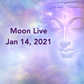 Moon Live, Jan 14, Answers questions on money flow, life's purpose, etc.