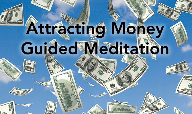 Guided Meditation on Attracting Money