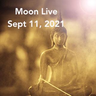 Moon Live, Sept 11, 2021