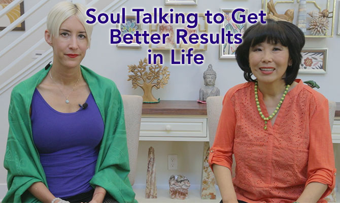 Soul Talking to Get Better Results in Life