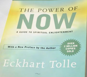 """""""Power of Now"""" by Eckhart Tolle"""