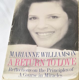"""""""A Return to Love"""" by Marianne Williamson"""